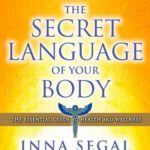 Book: The Secret Language of Your Body