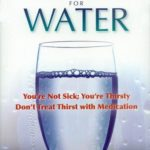 Book: Your Body's Many Cries for Water